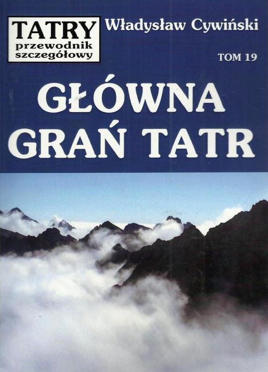 Główna grań Tatr (t.19)