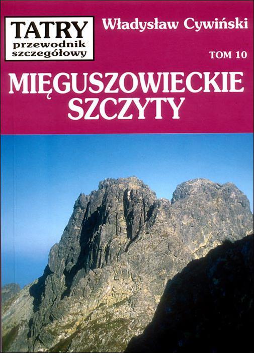 Mięguszowieckie Szczyty (t.10)