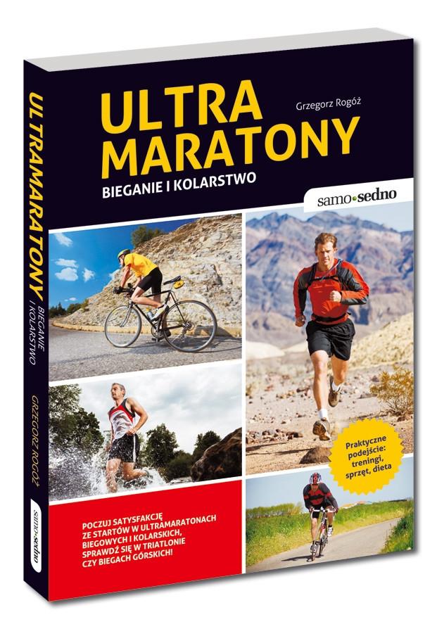 Ultramaratony. Bieganie i kolarstwo