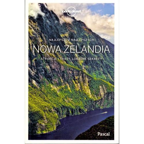Najlepsze z Najlepszych. Nowa Zelandia [Lonely Planet]