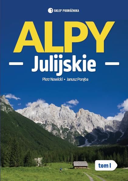 Alpy Julijskie. Tom I