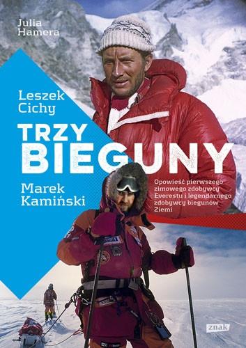 Trzy Bieguny. Opowieść pierwszego zimowego zdobywcy Everestu i legendarnego zdobywcy biegunów Ziemi
