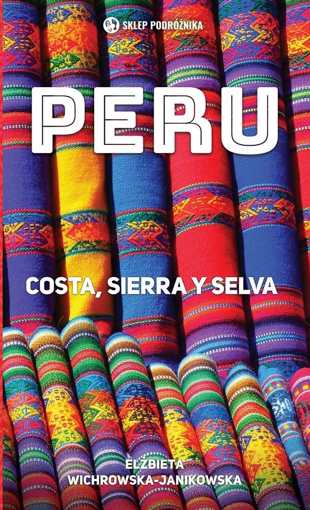 Peru. Costa, sierra y selva