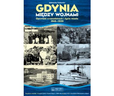 Gdynia między wojnami (+plan z 1936r. i płyta VCD)