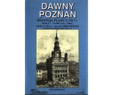 Dawny Poznań reedycja planu z 1917 r.