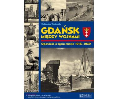 Gdańsk między wojnami (+reprint planu i płyta DVD)