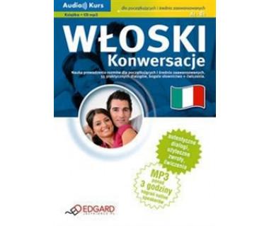 Włoski. Konwersacje dla pocz. i śr. zaawan.(mp3 + podręcznik)