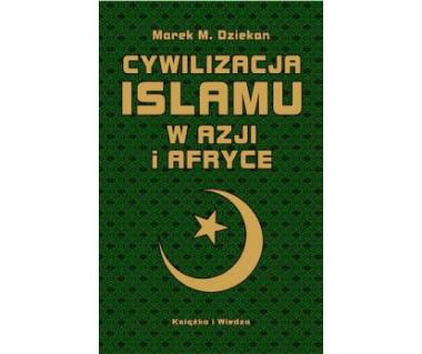 Cywilizacja islamu w Azji i Afryce
