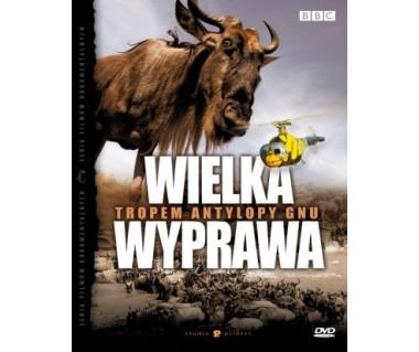 Wielka wyprawa tropem antylopy gnu (DVD)