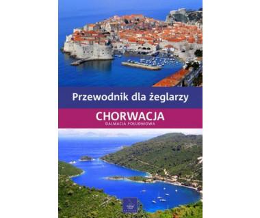 Chorwacja - Dalmacja Południowa. Przewodnik dla żeglarzy