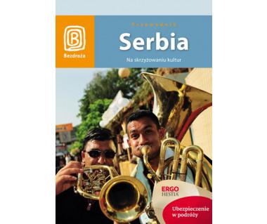 Serbia. Na skrzyżowaniu kultur