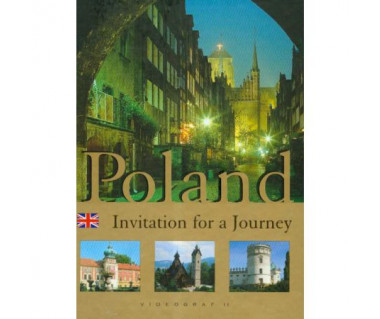 Poland. An Invitation to a Journey