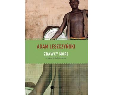 Zbawcy mórz oraz inne afrykańskie historie