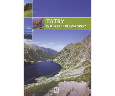 Tatry, Podhale, Orawa, Spisz
