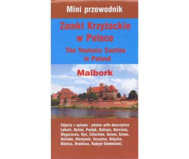 Zamki krzyżackie w Polsce, Malbork - Mapa