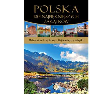 Polska. 1001 najpiękniejszych zakątków