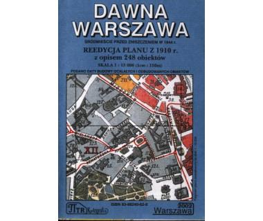 Dawna Warszawa reedycja planu z 1910 r.