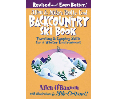 Allen & Mike's Really Cool Backcountry Ski Book