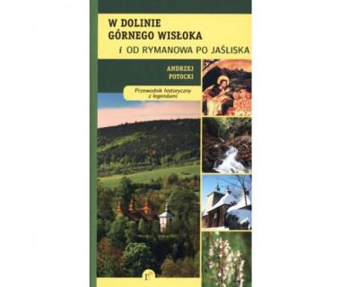 W dolinie górnego Wisłoka przew. historyczny z legendami