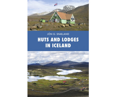 Huts And Lodges In Iceland