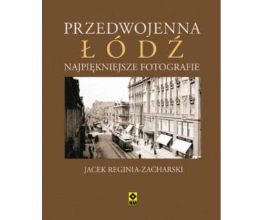 Przedwojenna Łódź