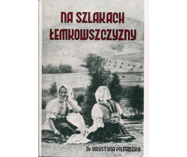 Na szlakach Łemkowszczyzny (reprint z 1939r.) miękka okładka