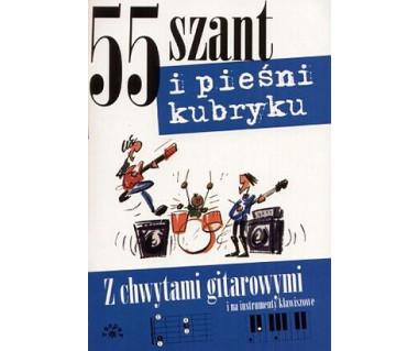Śpiewnik-55 szant i pieśni kubryku z chwytami gitarowymi