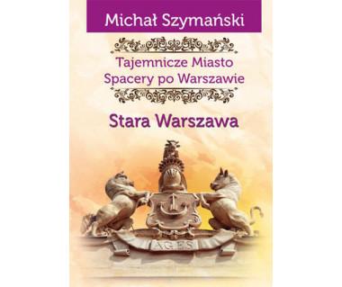 Tajemnicze Miasto 1 Stara Warszawa