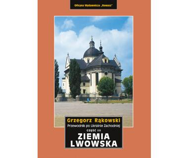 Ziemia Lwowska. Przewodnik po Ukrainie Zachodniej cz. 3