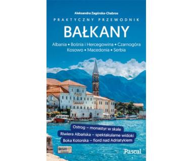 Bałkany (Czarnogóra, Bośnia i Hercegowina, Serbia, Macedonia, Kosowo, Albania)