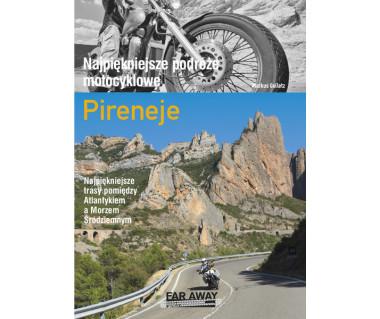 Najpiękniejsze podróże motocyklowe - Pireneje