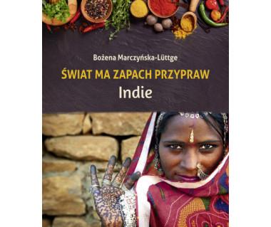 Świat ma zapach przypraw. Indie