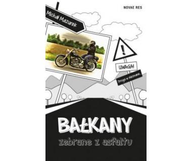 Bałkany zebrane z asfaltu