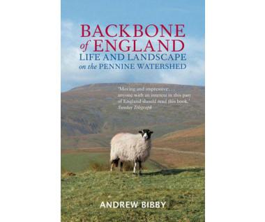Backbone of England: Life & Landscape on the Pennine
