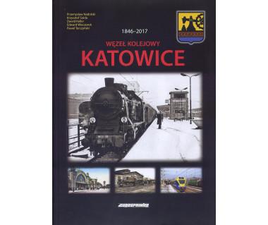 Węzeł Kolejowy Katowice 1846-2017