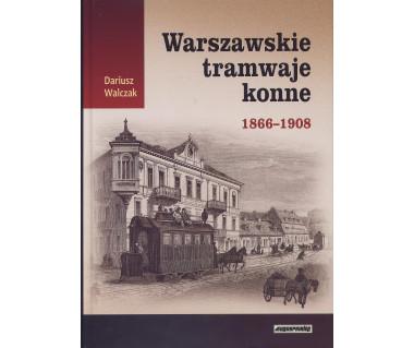 Warszawskie tramwaje konne 1866-1908