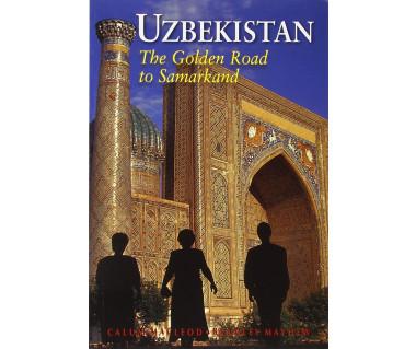 Uzbekistan. The Golden Road to Samarkand