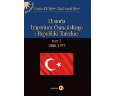 Historia Imperium Osmańskiego i Republiki Tureckiej t.2