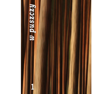 W puszczy/Żywoty drzew (audiobook)