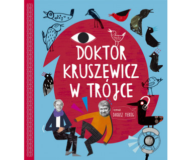 Doktor Kruszewicz w Trójce