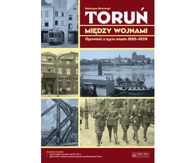 Toruń między wojnami (+plan z lat 20. XX w. i CD)