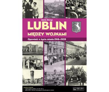 Lublin między wojnami (+reprint planu i płyta DVD)