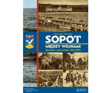 Sopot między wojnami (+plan z lat 30. XX w. i płyta CD)