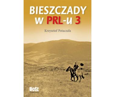 Bieszczady w PRL-u 3