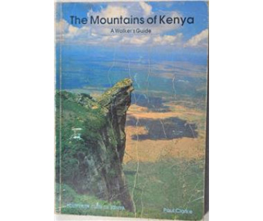 Mountains of Kenya  A Walker's Guide
