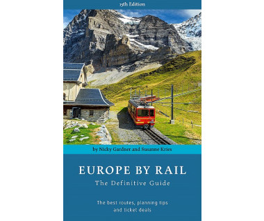 Europe by Rail The Definitive Guide