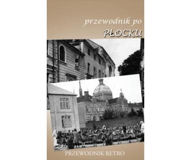 Przewodnik po Płocku (reprint 1924 r.)