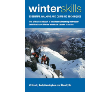 Winter skills. Essential walking and climbing techniques