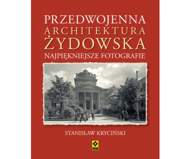 Przedwojenna architektura żydowska