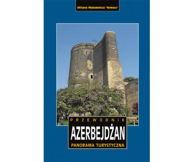 Azerbejdżan. Panorama turystyczna
